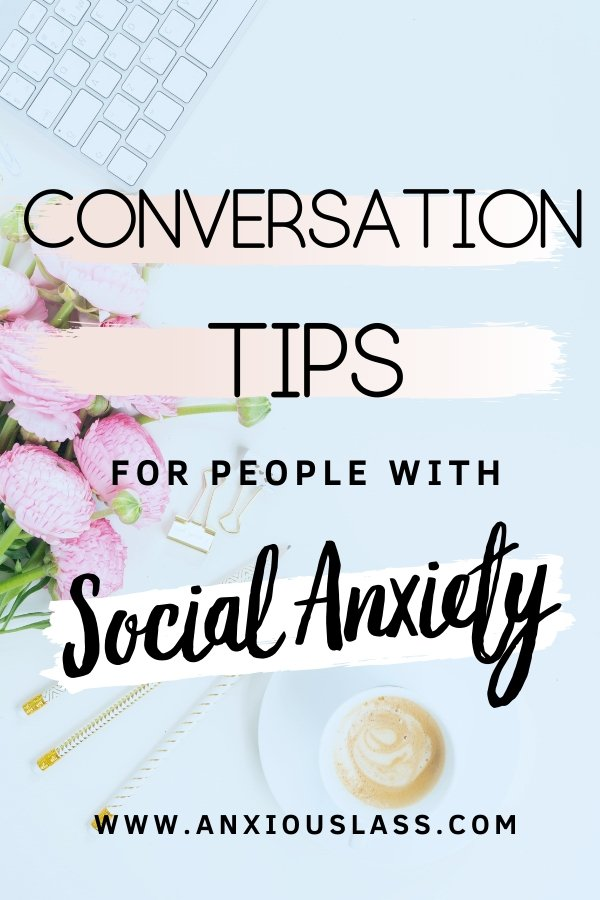 How To Have A Conversation With Social Anxiety