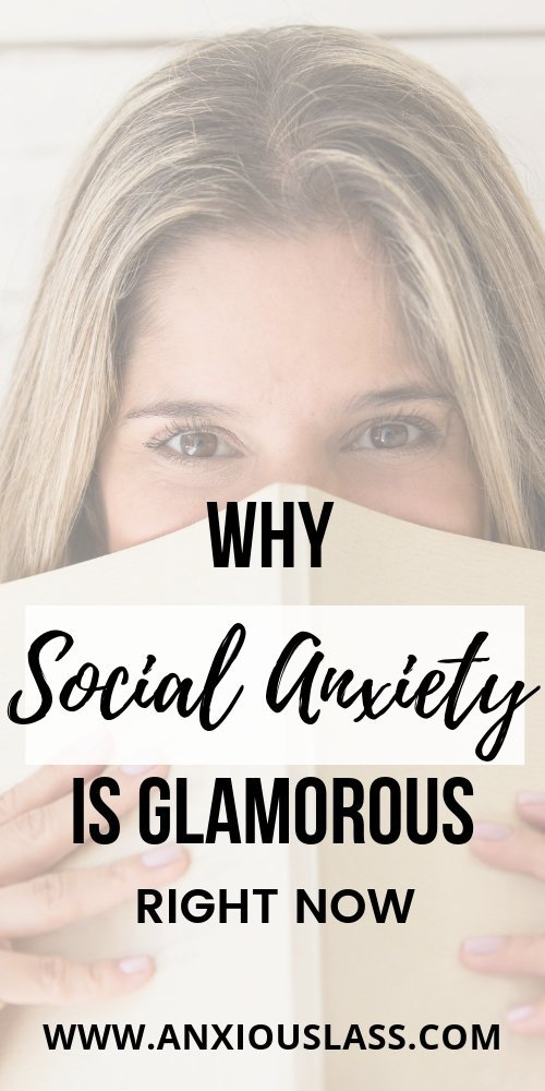 Why Social Anxiety Is Glamorous Right Now: Stop Glamorising Social Anxiety