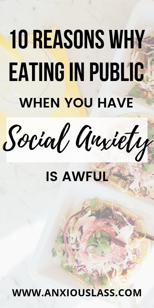 10 Reasons Why Eating In Public With Social Anxiety Is Awful