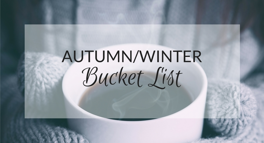 Autumn winter bucket list - UK lifestyle blog