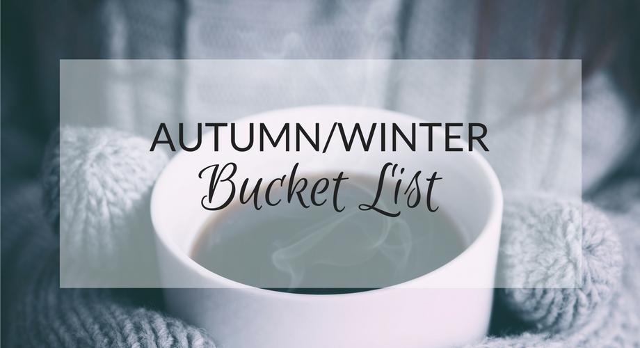 Autumn winter bucket list - UK lifestyle blog