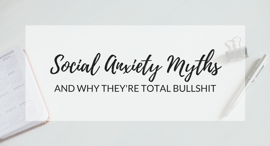 10 Social Anxiety Myths And Why They're Total Bullshit
