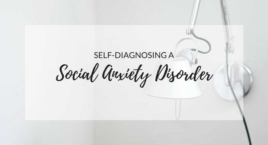 Self-Diagnosing a Social Anxiety Disorder