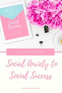 Social Anxiety To Social Success