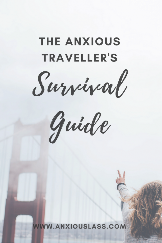 The Anxious Traveller's Survival Guide