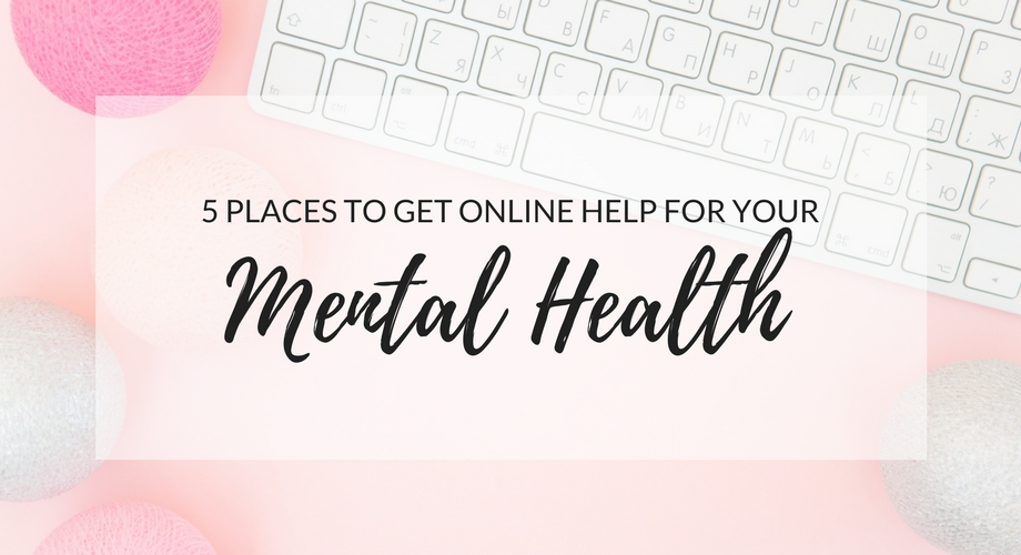 5 Places To Get Online Help For Your Mental Health