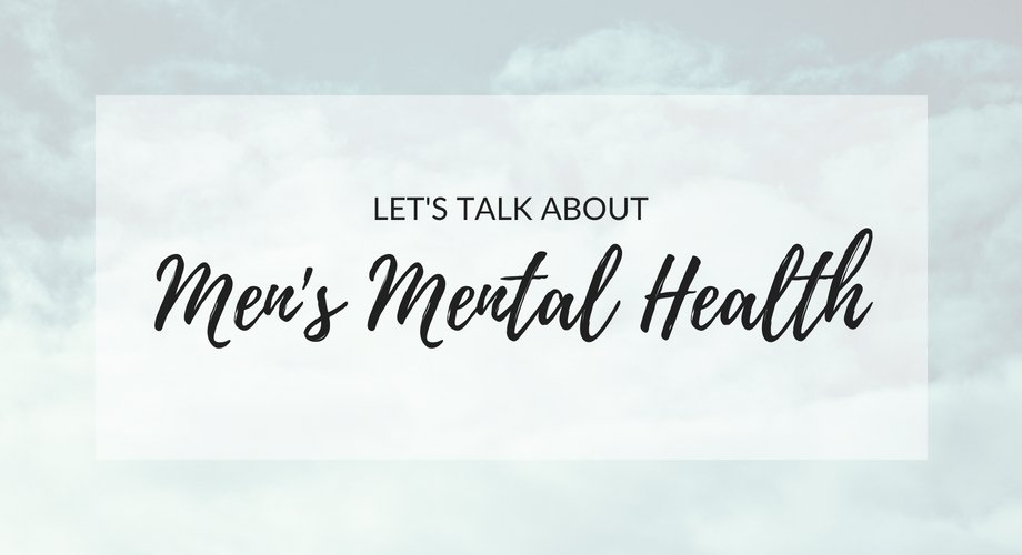 Let's Talk About Men's Mental Health