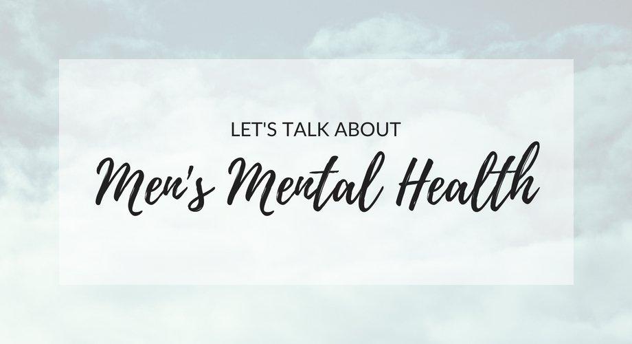 Let's Talk About Men's Mental Health