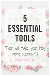 5 Essential Tools That Will Make Your Blog More Successful