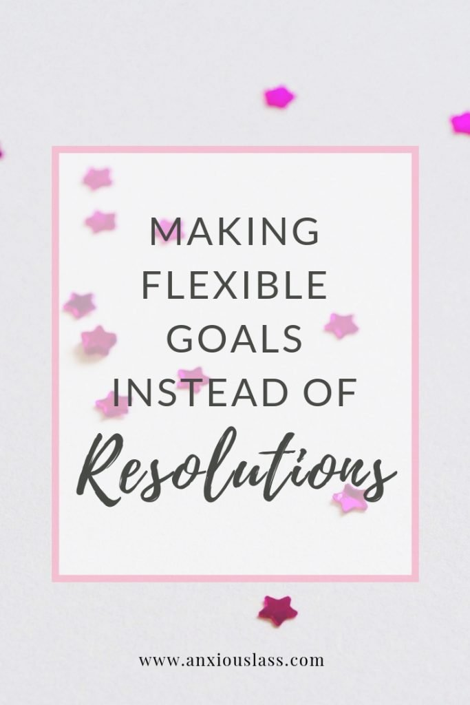 Making flexible goals instead of resolutions