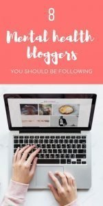 Mental Health Bloggers You Should Be Following