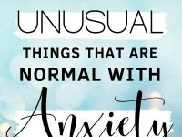 30 Unusual Things That Are Normal With Anxiety