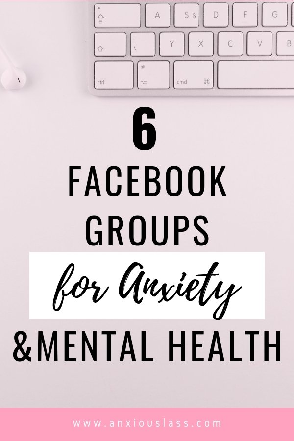 6 Facebook Support Groups For Anxiety And Mental Health