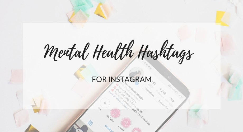 80 Mental Health Hashtags For Instagram