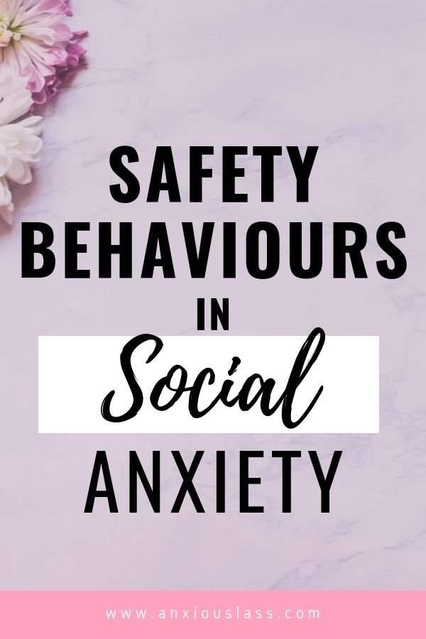 Social Anxiety Safety Behaviours